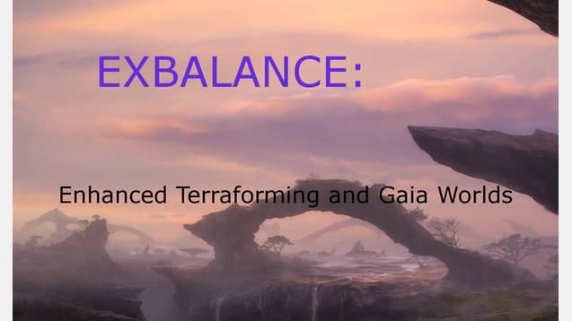 ExBalance: Enhanced Terraforming and Gaia Worlds for
